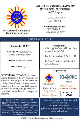The State of Immigration Under President Trump (MCLE) on July 13, 2017 at Southwestern LawSchool